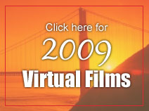Click here for 2009 Virtual Films